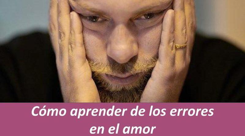 Consejos aprender de los errores en el amor